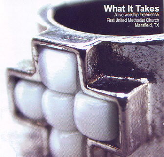 What It Takes CD Cover