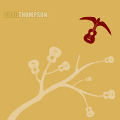 Brad Thompson 2008 Cover