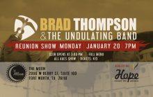 Brad Thompson & The Undulating Band Reunion Show 2020