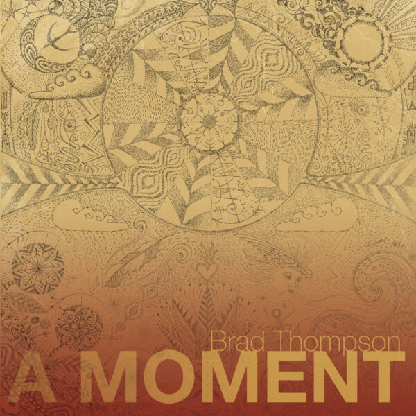 A Moment (Brad Thompson)